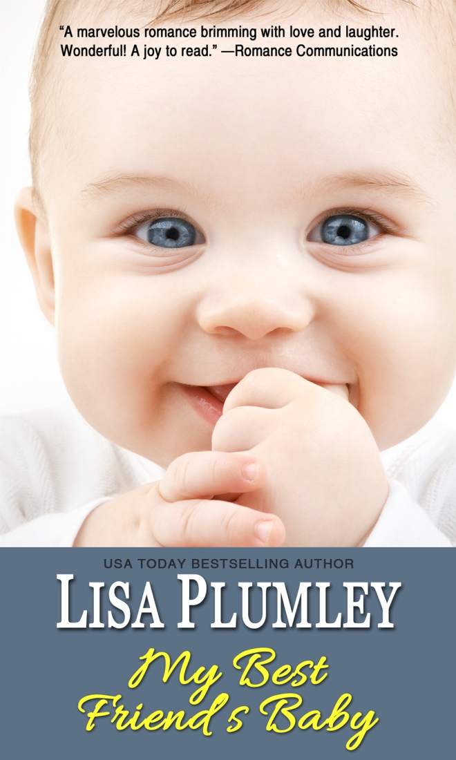 My Best Friend's Baby by Lisa Plumley