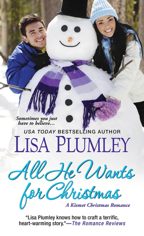 All He Wants For Christmas by Lisa Plumley