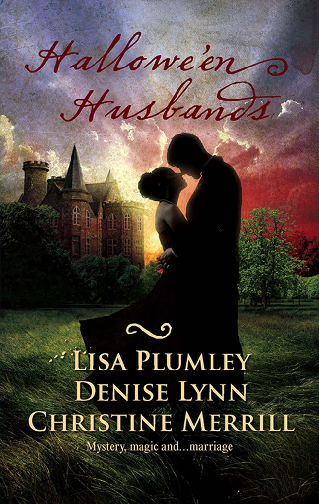"""""""Marriage At Morrow Creek"""" by Lisa Plumley (from the anthology """"Hallowe'en Husbands"""")"""