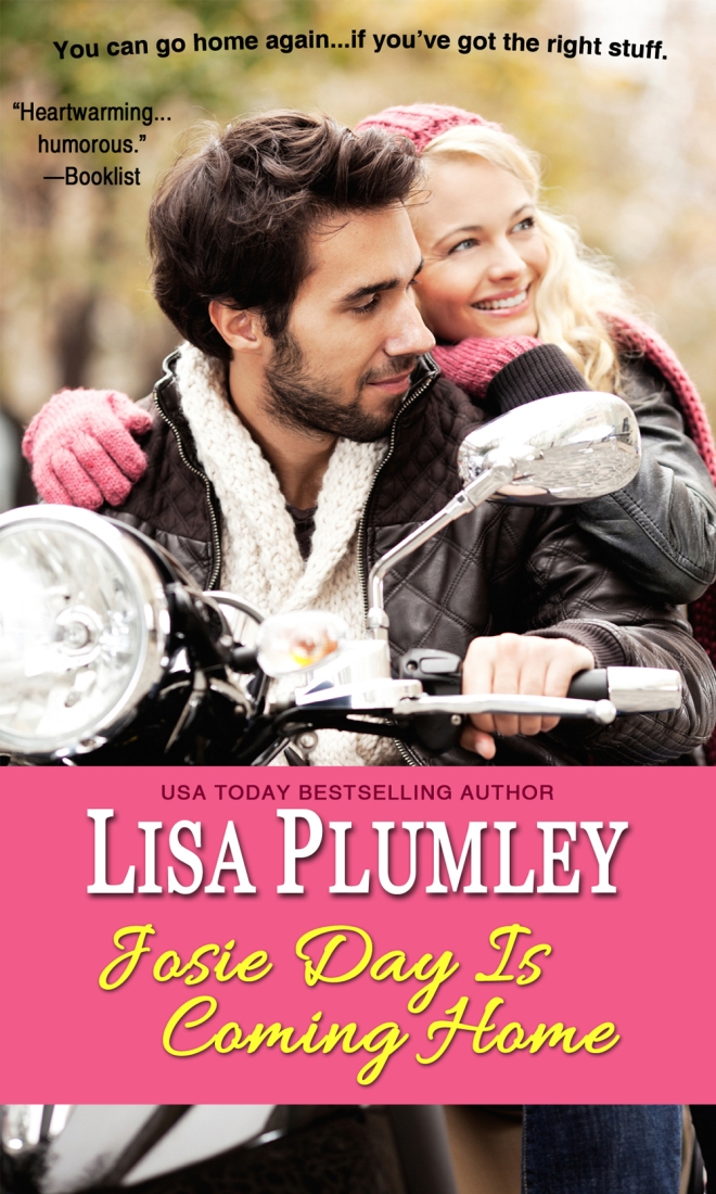 Josie Day Is Coming Home by Lisa Plumley