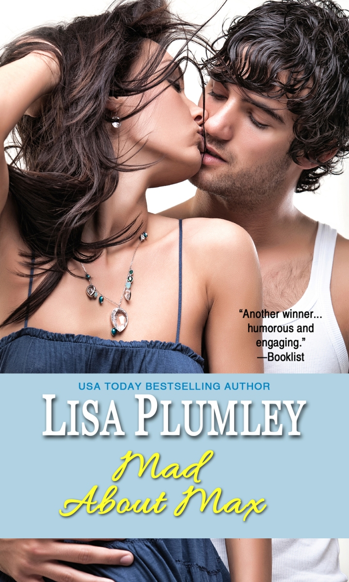 Mad About Max by Lisa Plumley