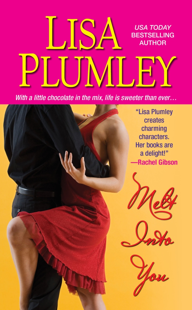 Melt Into You by Lisa Plumley