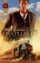 Mail-Order Groom by Lisa Plumley