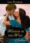 Wanton In The West by Lisa Plumley