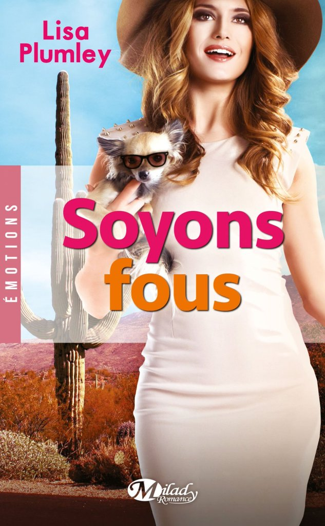 Soyons Fous by Lisa Plumley | http://www.amazon.fr/Soyons-fous-Lisa-Plumley/dp/2811216626