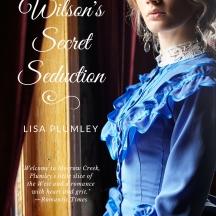Miss Wilson's Secret Seduction by Lisa Plumley