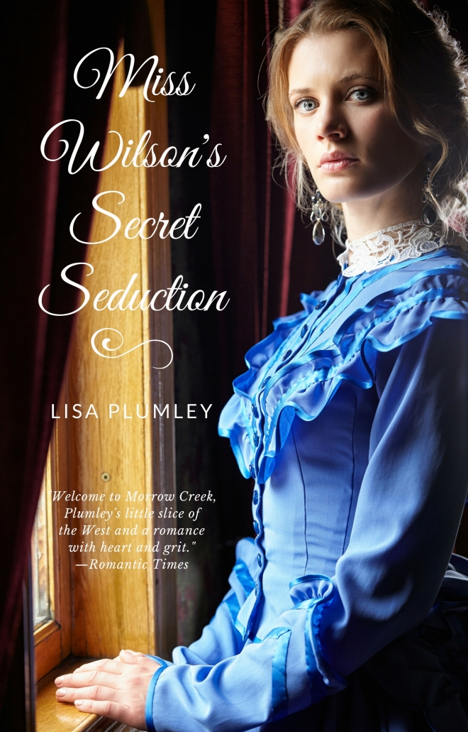 Miss Wilson's Secret Seduction by Lisa Plumley