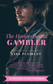 The Honor-Bound Gambler by Lisa Plumley
